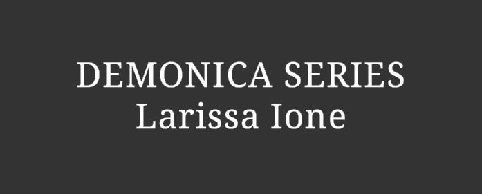 Book Review – Demonica series by Larissa Ione