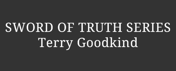 Book Review – Sword of Truth Series by Terry Goodkind