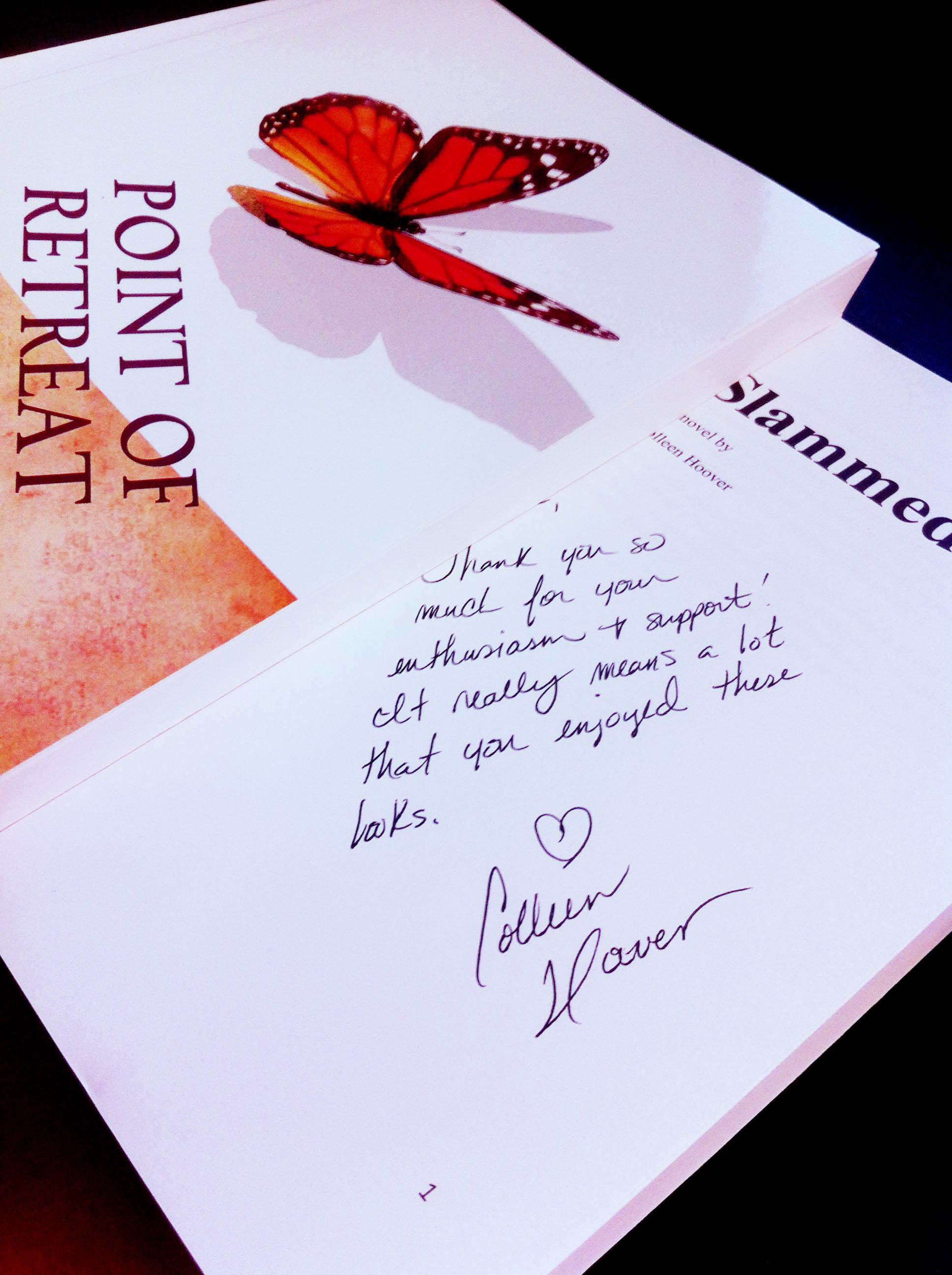 Thank you Colleen Hoover!!!!! (author of Slammed and Point of Retreat)