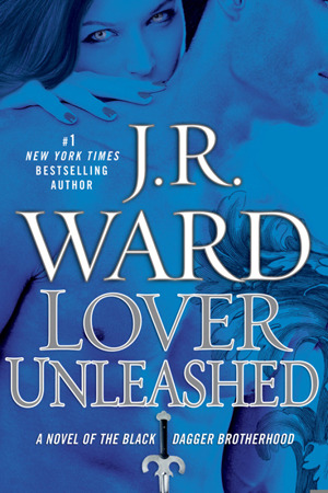 Book Review – Lover Unleashed (Black Dagger Brotherhood #9) by JR Ward