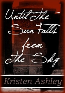 until the sun falls from the sky