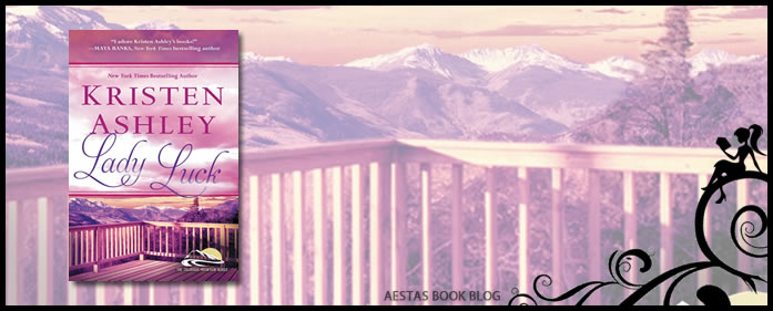 Book Review – Lady Luck (Colorado Mountain #3) by Kristen Ashley