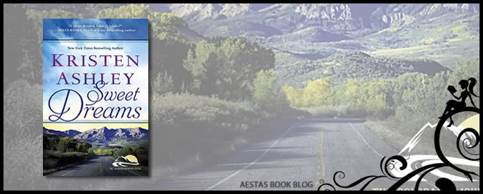 Book Review – Sweet Dreams (Colorado Mountain #2) by Kristen Ashley