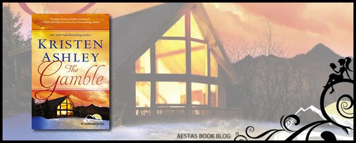 Book Review – The Gamble (Colorado Mountain #1) by Kristen Ashley