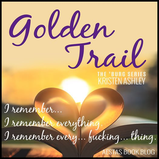 GOLDEN TRAIL kristen ashley