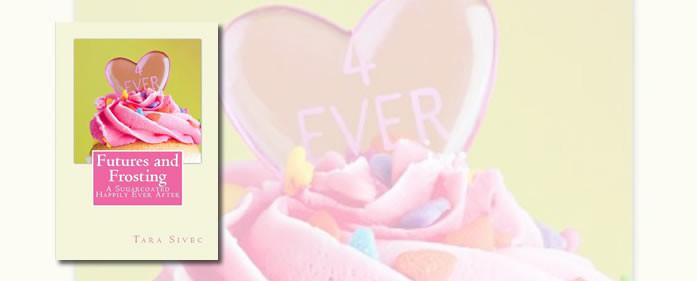 Book Review – Futures and Frosting (Chocolate Lovers #2) by Tara Sivec