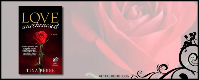 Book Review – Love Unrehearsed (Love #2) by Tina Reber