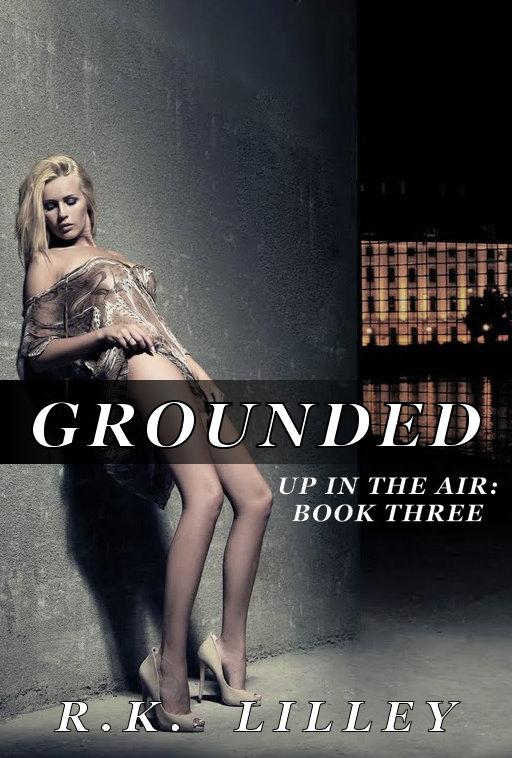 Up in the air - Tome 3 : Grounded de R.K.Lilley Grounded