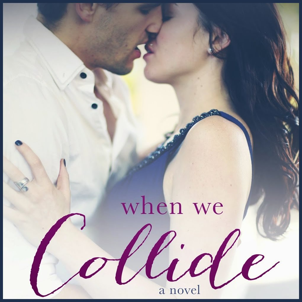 WHEN WE COLLIDE promo