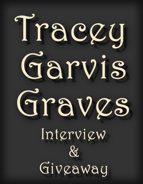 TRACEY GARVIS-GRAVES ~ Interview & *SIGNED* GIVEAWAY