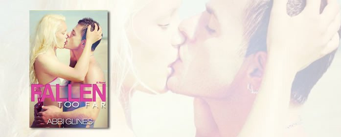 Book Review – Fallen Too Far (Rosemary Beach #1) by Abbi Glines