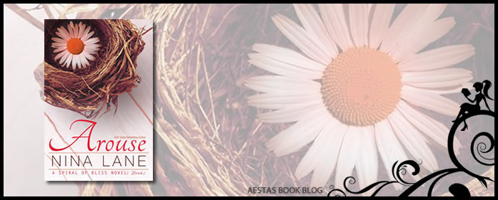 Book Review – Arouse (A Spiral of Bliss #1) by Nina Lane