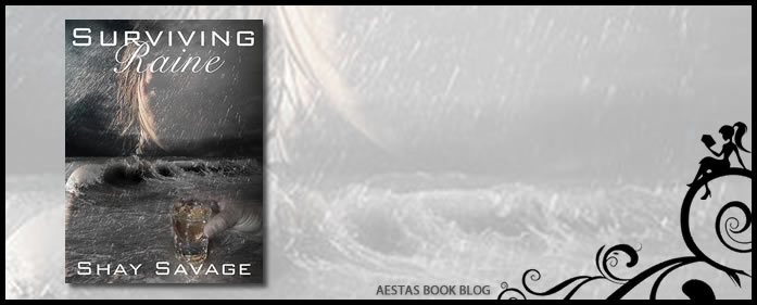 Book Review – Surviving Raine by Shay Savage