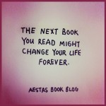 The next book you read might change your life forever