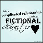 I'm in a complicated relationship with a fictional character