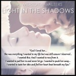 Light In The Shadows by A. Meredith Walters