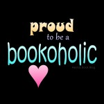Proud to be a bookaholic