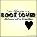 You know you're a book lover when you read until your eyes can't focus
