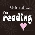 Shhhh I'm reading