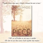 The Final Piece by Maggi Myers