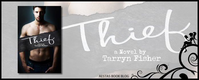 Book Review – Thief (Love Me With Lies #3) by Tarryn Fisher