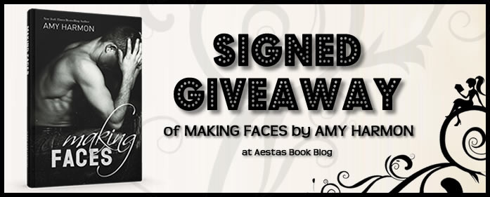 SIGNED GIVEAWAY of MAKING FACES by Amy Harmon