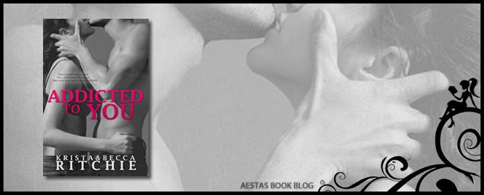 Book Review — Addicted To You (Addicted #1) by Krista & Becca Ritchie