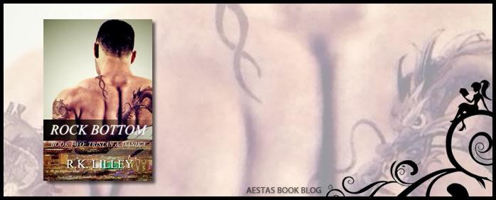 Book Review — Rock Bottom (Tristan & Danika #2) by R.K. Lilley