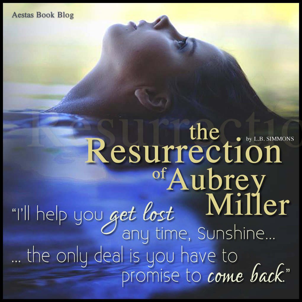 THE RESURRECTION OF AUBREY MILLER LB SIMMONS