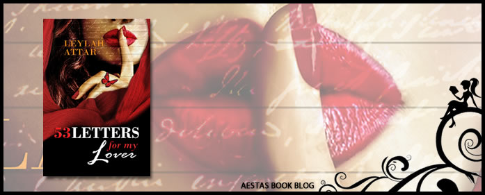 Book Review — 53 Letters For My Lover by Leylah Attar