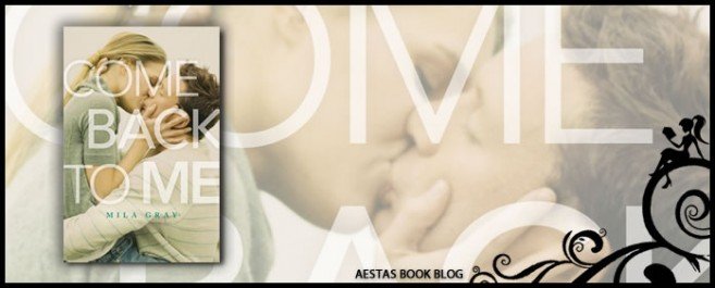 Book Review — Come Back To Me by Mila Gray