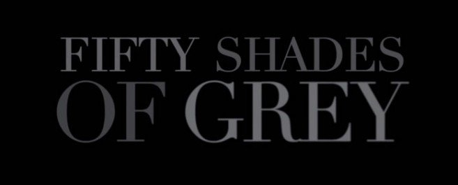 Fifty Shades of Grey — Official Movie Trailer