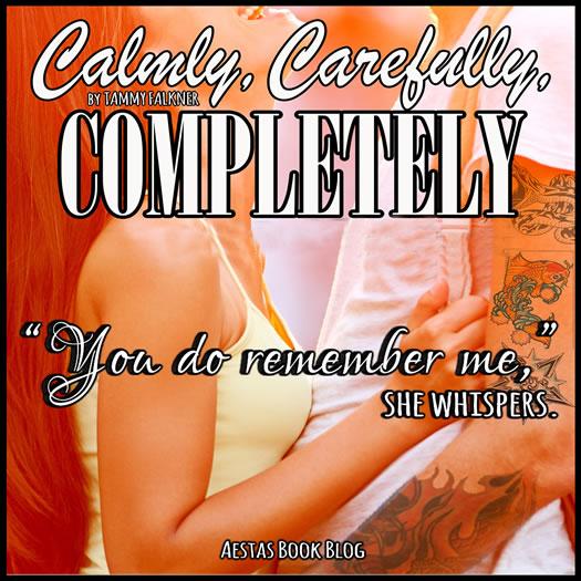 CALMLY CAREFULLY COMPLETELY promo2