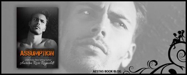 Book Review — Assumption (Underground Kings #1) by Aurora Rose Reynolds