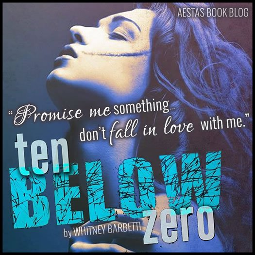 TEN BELOW ZERO whitney barbetti