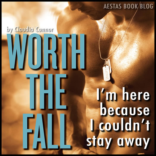 WORTH THE FALL claudia connor