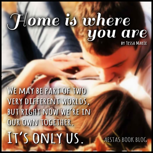 HOME IS WHERE THE HEART IS tessa marie
