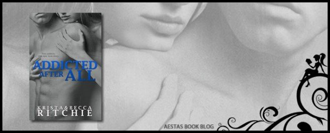 Book Review — Addicted After All (Addicted Series) by Krista & Becca Ritchie