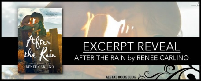 EXCERPT REVEAL — AFTER THE RAIN by Renee Carlino