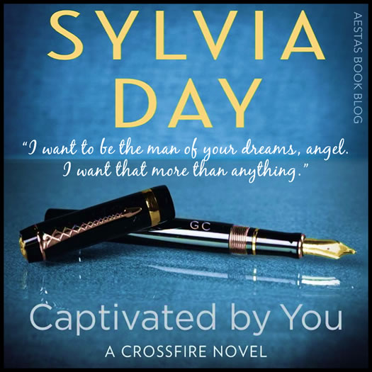 CAPTIVATED BY YOU sylvia day