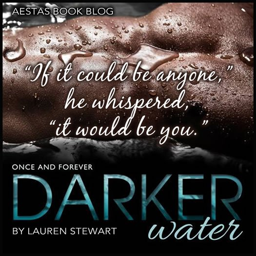 DARKER WATER lauren stewart
