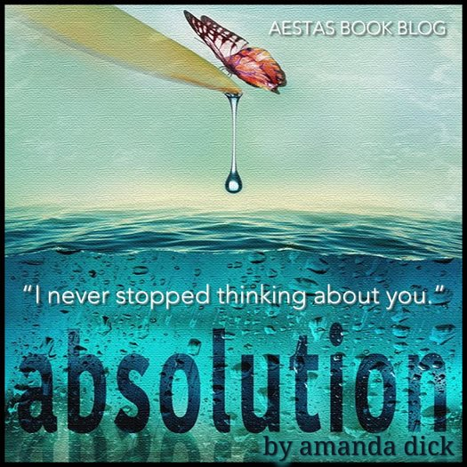 ABSOLUTION amanda dick