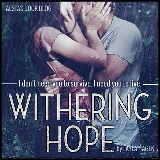 WITHERING HOPE layla hagen
