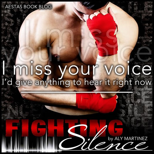 FIGHTING SILENCE aly martinez