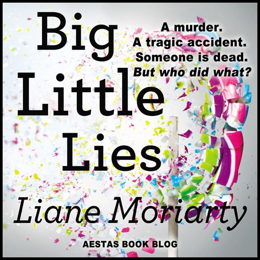 BIG LITTLE LIES liane moriarty2