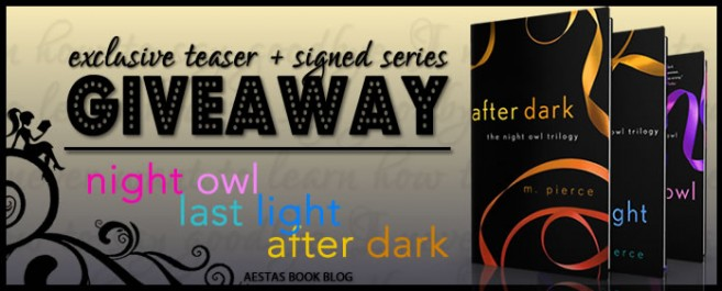 SIGNED SERIES GIVEAWAY — NIGHT OWL TRILOGY by M. Pierce