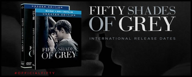 FIFTY SHADES DVD: INTERNATIONAL RELEASE DATES & CLIPS