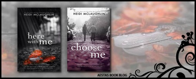 Reviews — Here With Me & Choose Me by Heidi McLaughlin