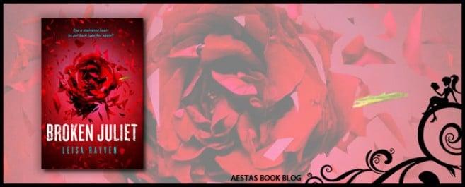 Book Review — Broken Juliet (Bad Romeo #2) by Leisa Rayven