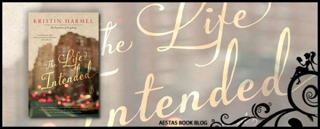 Book Review — The Life Intended by Kristin Harmel